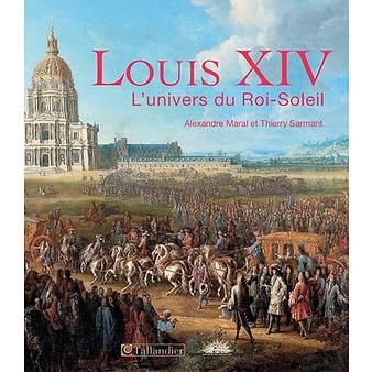 Louis XIV, l\'univers du Roi-Soleil   Boutiques de Musées