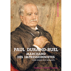 Paul Durand-Ruel - Marchand des impressionnistes
