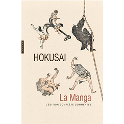 Hokusai. La Manga - The complete commented edition
