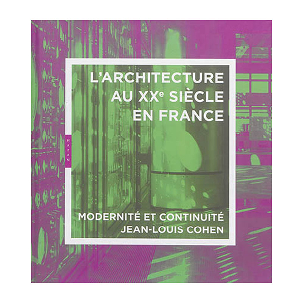 L 39 architecture au xxe si cle en france modernit et for Architecture 18e siecle france