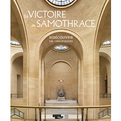 The Winged Victory of Samothrace - Rediscovering a masterpiece