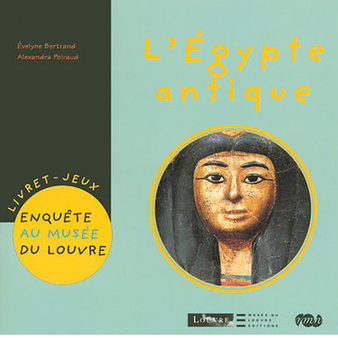Ancient Egypt Game-book A detective at the Louvre