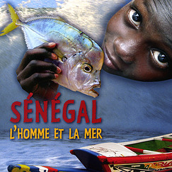 Exhibition album Senegal, the man and the sea