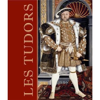 Les Tudors - l'album de l'exposition