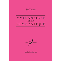 Mythanalyse de la Rome antique