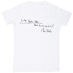 T-shirt Bill Viola - Live your art.Don't think about it!