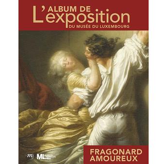 Fragonard amoureux - L' Album de l'exposition