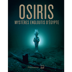Osiris. Mysteries engulfed in Egypt