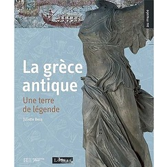 Ancient Greece: A Land of Legends