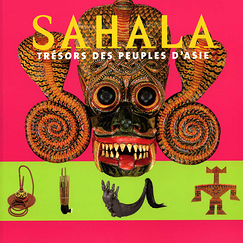Sahala: Treasures of the Peoples of Asia