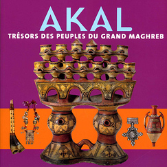Akal: Treasures of the Peoples of the Maghreb