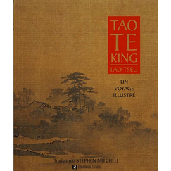 Tao Te King / Lao Tseu - An illustrated journey
